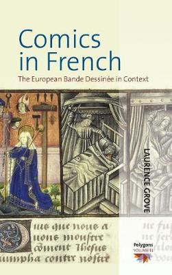 Comics in French: The European Bande DessinA (c)e in Context