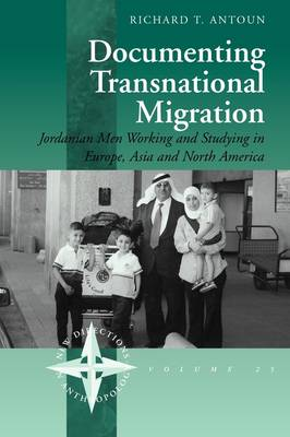 Documenting Transnational Migration: Jordanian Men Working and Studying in Europe, Asia and North America
