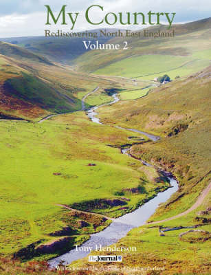 My Country: Discovering North East England: v. 2