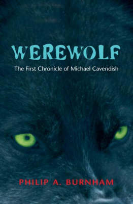 Werewolf - The First Chronicle of Michael Cavendish