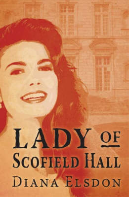 The Lady of Scofield Hall