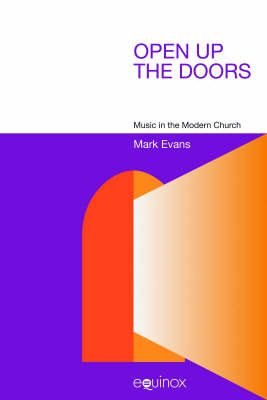 Open Up the Doors: Music in the Modern Church