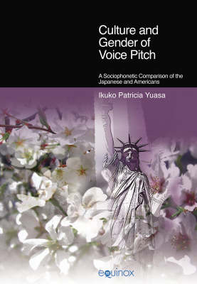 Culture and Gender of Voice Pitch: A Sociophonetic Comparison of the Japanese and Americans