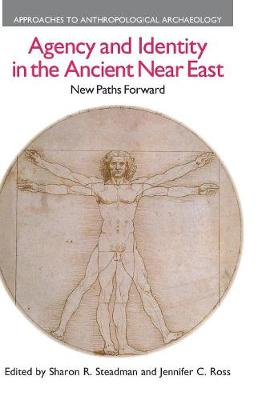 Agency and Identity in the Ancient Near East: New Paths Forward