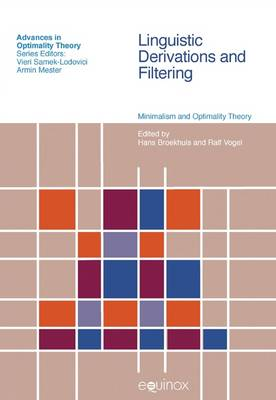 Linguistic Derivations and Filtering: Minimalism and Optimality Theory
