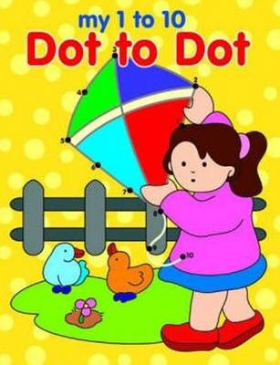 My 1 to 10 Dot to Dot