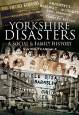 Yorkshire Disasters
