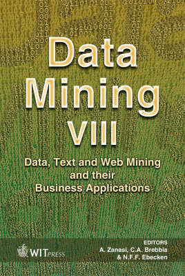 Data Mining: Data, Text and Web Mining and Their Business Applications: v. 8