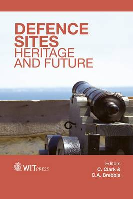 Defence Sites: Heritage and Future