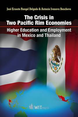 The Crisis in Two Pacific Rim Economies: Higher Education and Employment in Mexico and Thailand