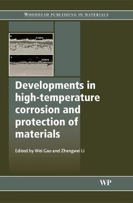 Developments in High Temperature Corrosion and Protection of Materials