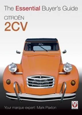 Citroen 2CV: The Essential Buyer's Guide