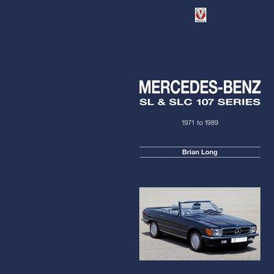 Mercedes-Benz SL and SLC: 107-series 1971 to 1989