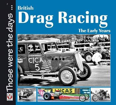 British Drag Racing: The Early Years