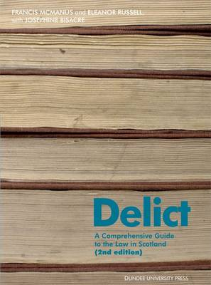 Delict: A Comprehensive Guide to the Law in Scotland