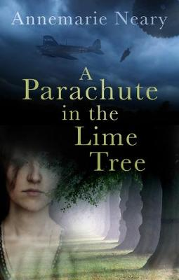 A Parachute in the Lime Tree