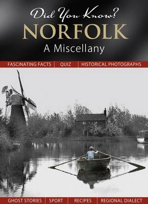 Did You Know? Norfolk: A Miscellany