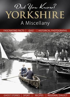 Did You Know? Yorkshire: A Miscellany