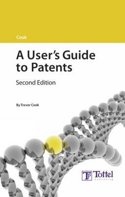 Cook: A User's Guide to Patents