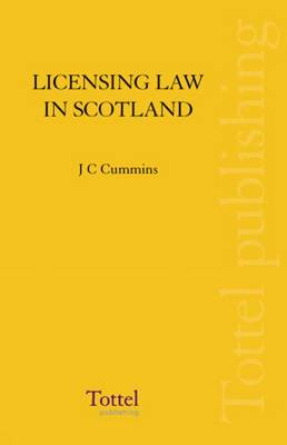 Licensing Law in Scotland: Scots Law