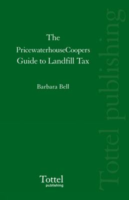 The PricewaterhouseCoopers Guide to Landfill Tax