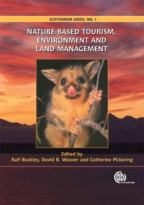 Nature-based Tourism, Environment and Land Management
