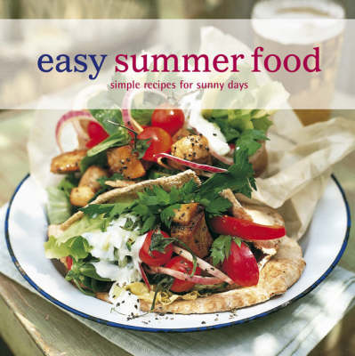 Easy Summer Food: Simple Recipes for Sunny Days