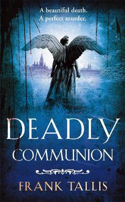 Deadly Communion: (Liebermann Papers 5)