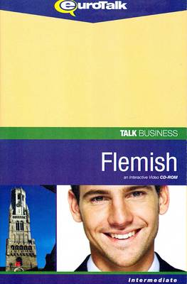 Talk Business - Flemish: An Interactive Video CD-ROM. Intermediate Level