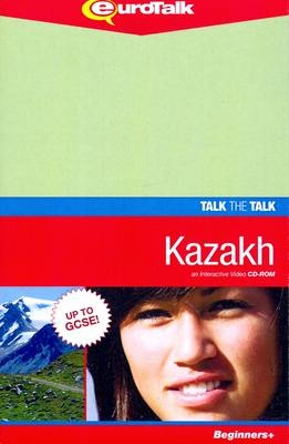 Talk the Talk - Kazakh: An Interactive Video CD-ROM. Beginners+ Level