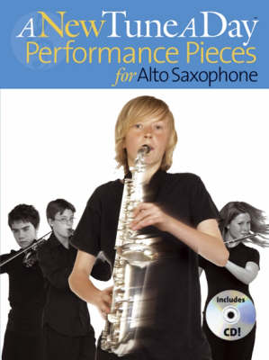 A New Tune A Day: Performance Pieces (Alto Saxophone)