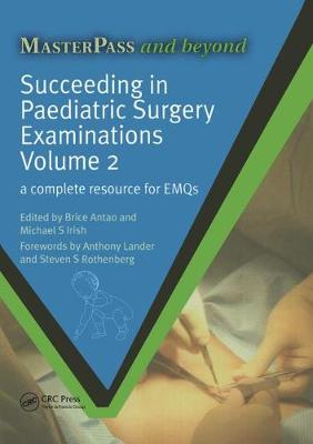 Succeeding in Paediatric Surgery Examinations, Volume 2: A Complete Resource for EMQs
