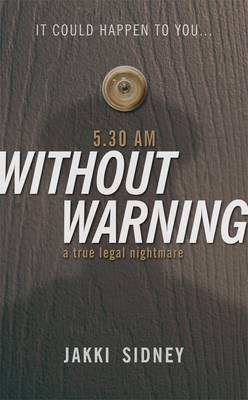 5.30am without Warning