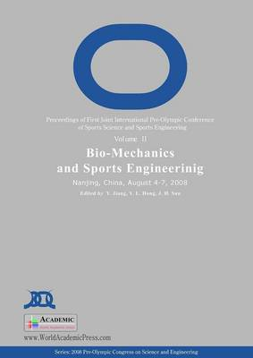 BioMechanics and Sports Engineering: Proceedings of First Joint International Pre-Olympic Conference on Sports Science and Sports Engineering: v. 2