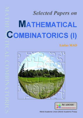 Selected Papers on Mathematical Combinatorics: v. 1