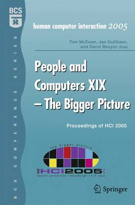 People and Computers XIX - The Bigger Picture: Proceedings of HCI 2005