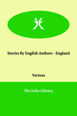 Stories by English Authors - England