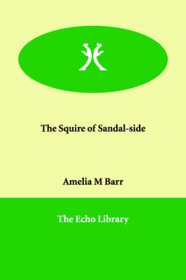 The Squire of Sandal-side