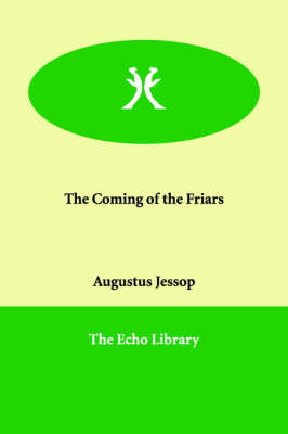 The Coming of the Friars