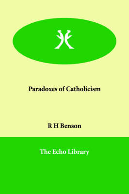 Paradoxes of Catholicism