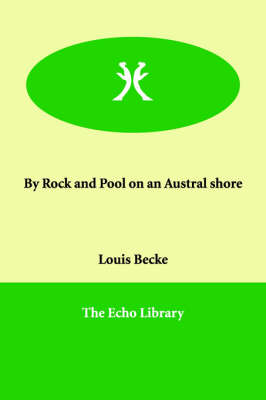 By Rock and Pool on an Austral shore