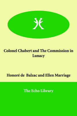 Colonel Chabert and the Commission in Lunacy