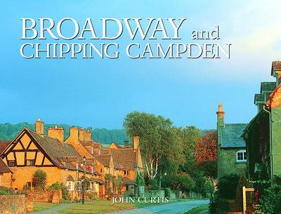 Broadway and Chipping Campden