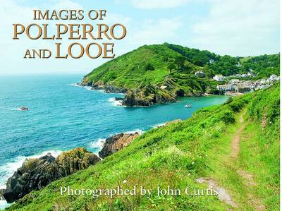 Images of Looe and Polperro