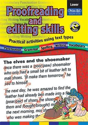 Proofreading and Editing Skills: Practical Activities Using Text Types: Lower