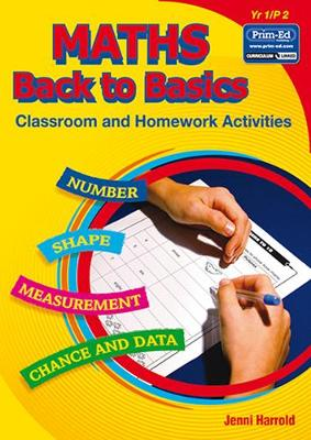 Maths Homework: Back to Basics Activities for Class and Home: Bk. A