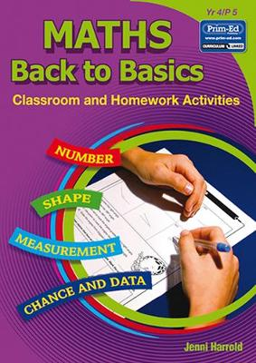Maths Homework: Back to Basics Activities for Class and Home: Bk. D