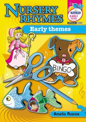 Nursery Rhymes Early Themes