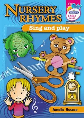 Nursery Rhymes Sing and Play