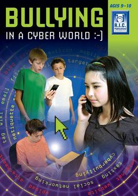 Bullying in the Cyber Age Middle